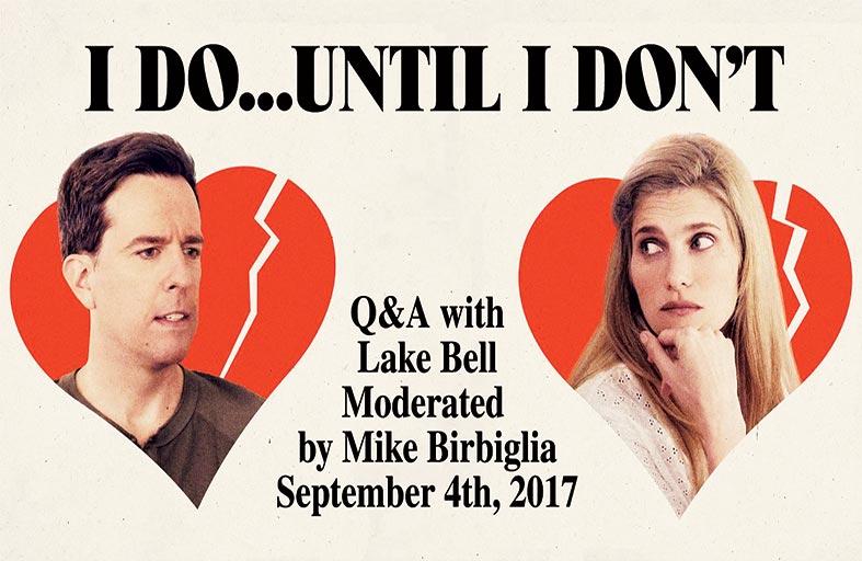I Do… Until I Don't .. فيلم فكاهي عن معنى الزواج