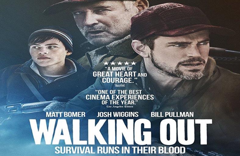 Walking Out قصة نجاة قوية وعنيفة