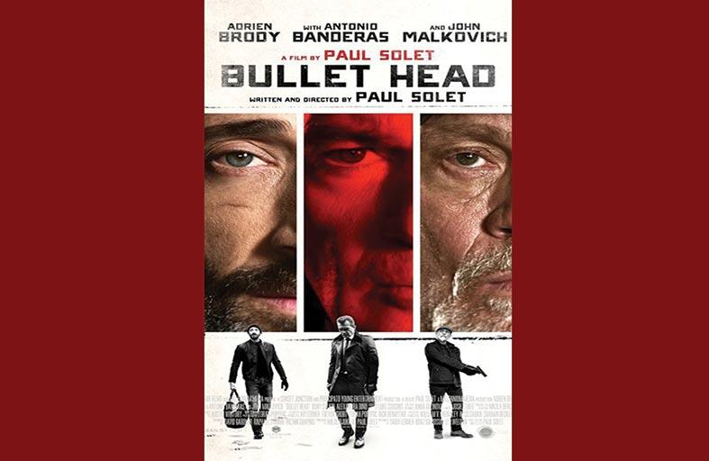 أنطونيو بانديراس في  (Bullet Head)